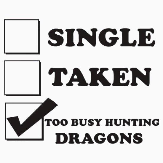 TShirtGifter presents: too busy hunting dragons