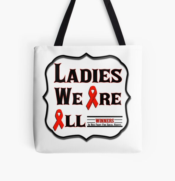 Ladies We Are All Winners All Over Print Tote Bag