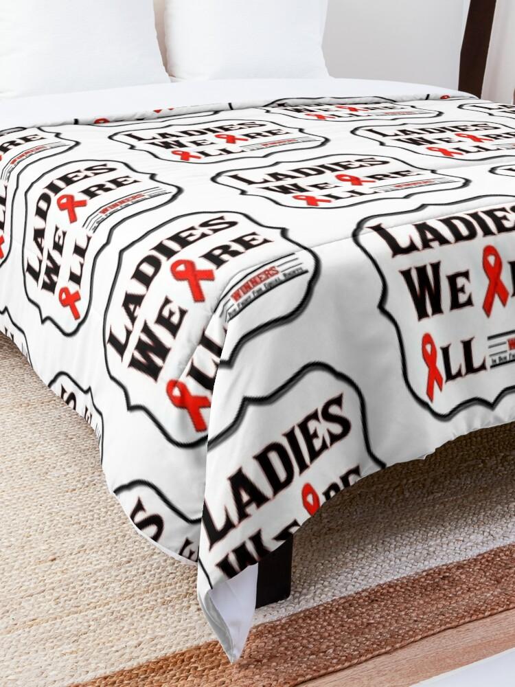 Alternate view of Ladies We Are All Winners Comforter