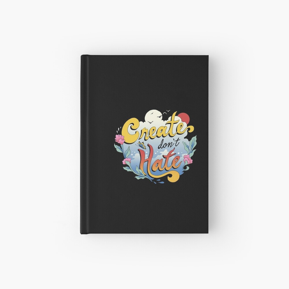 Create Don't Hate Hardcover Journal