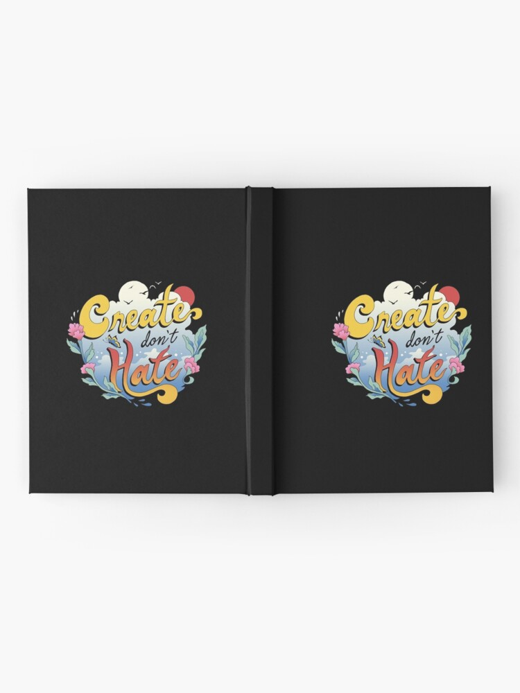 Alternate view of Create Don't Hate Hardcover Journal