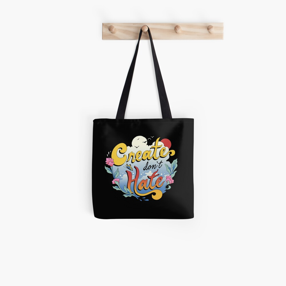 Create Don't Hate Tote Bag