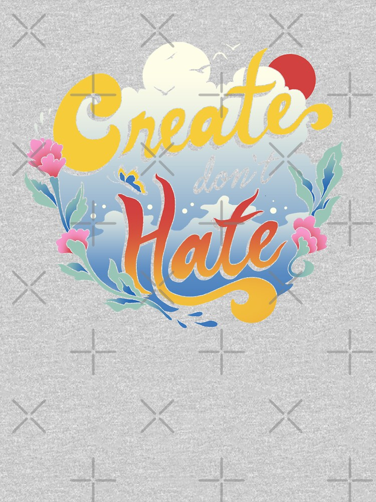 Create Don't Hate by vincenttrinidad