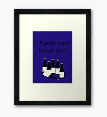 Linux sudo yum install beer Framed Print