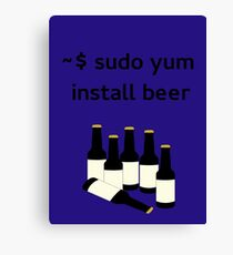 Linux sudo yum install beer Canvas Print