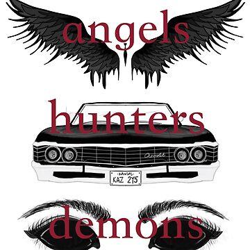 Angels, Hunters, & Demons (Words) by ksshartel