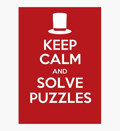 Keep Calm and Solve Puzzles Photographic Print