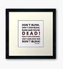 DON´T BLINK Framed Print