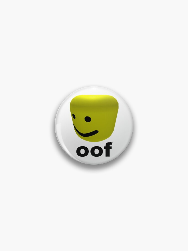 Roblox Oof Pin By Amemestore Redbubble