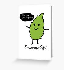 Encourage Mint Greeting Card