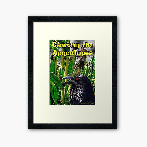 Cawing the Apocalypse Framed Art Print