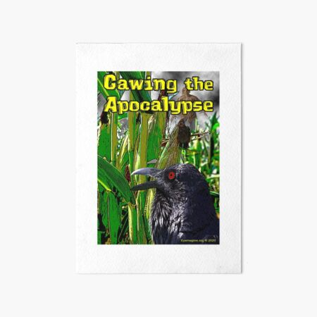 Cawing the Apocalypse Art Board Print