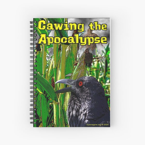 Cawing the Apocalypse Spiral Notebook