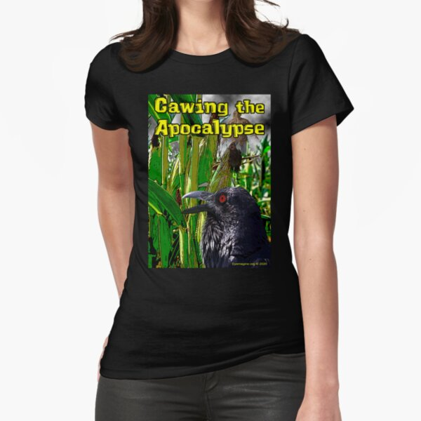 Cawing the Apocalypse Fitted T-Shirt