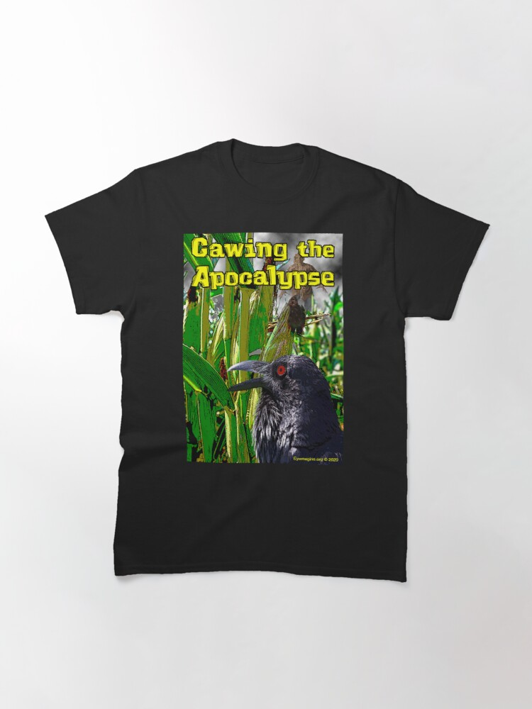 Alternate view of Cawing the Apocalypse Classic T-Shirt