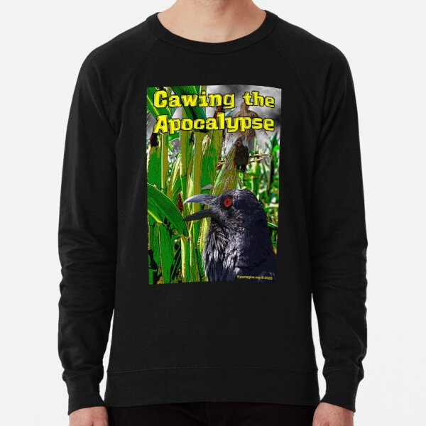 Cawing the Apocalypse Lightweight Sweatshirt