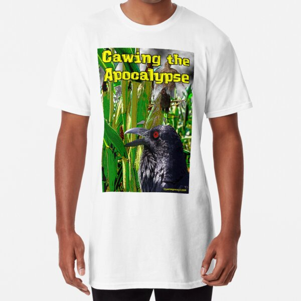 Cawing the Apocalypse Long T-Shirt