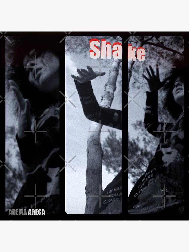 Shake by aremaarega