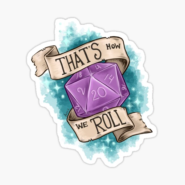 That's how we roll - d20 Sticker