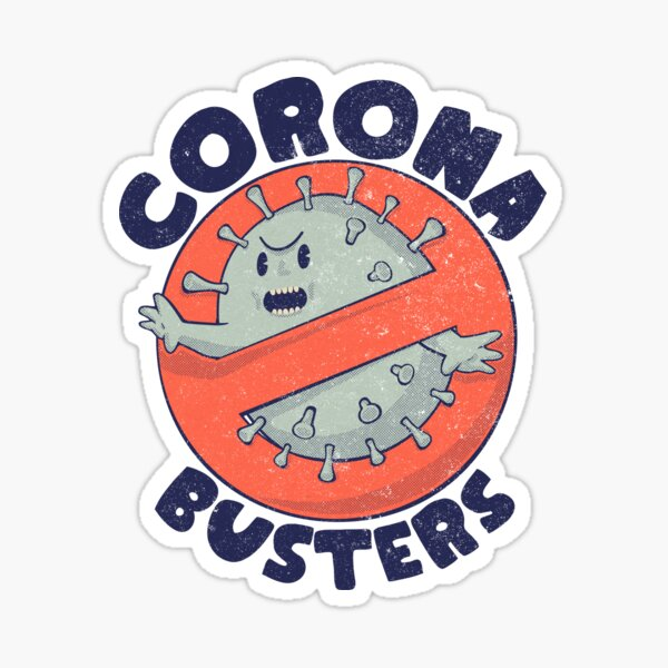 Corona Busters Logo T Shirt Mask for Frontline Virus Covid19 Vaccinated Healthcare Hero Workers Survived ICU Nurse Doctors MD Medical Staff Self Isolating First Responders Coronabusters Volunteer Sticker