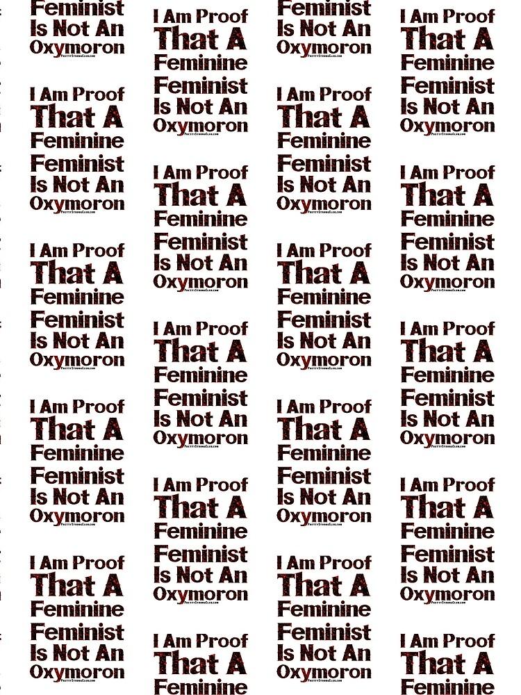 A Feminine Feminist by PrettyStrong