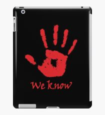 We Know - Dark Brotherhood iPad Case/Skin