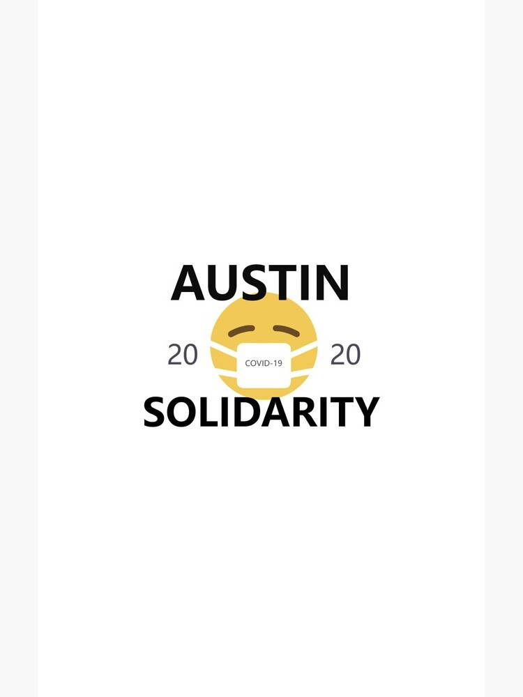 Austin COVID-19 Solidarity by willpate