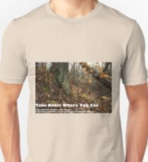 Take Roots Where You Can Unisex T-Shirt