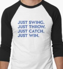 Just Win. (Blue) Men's Baseball ¾ T-Shirt