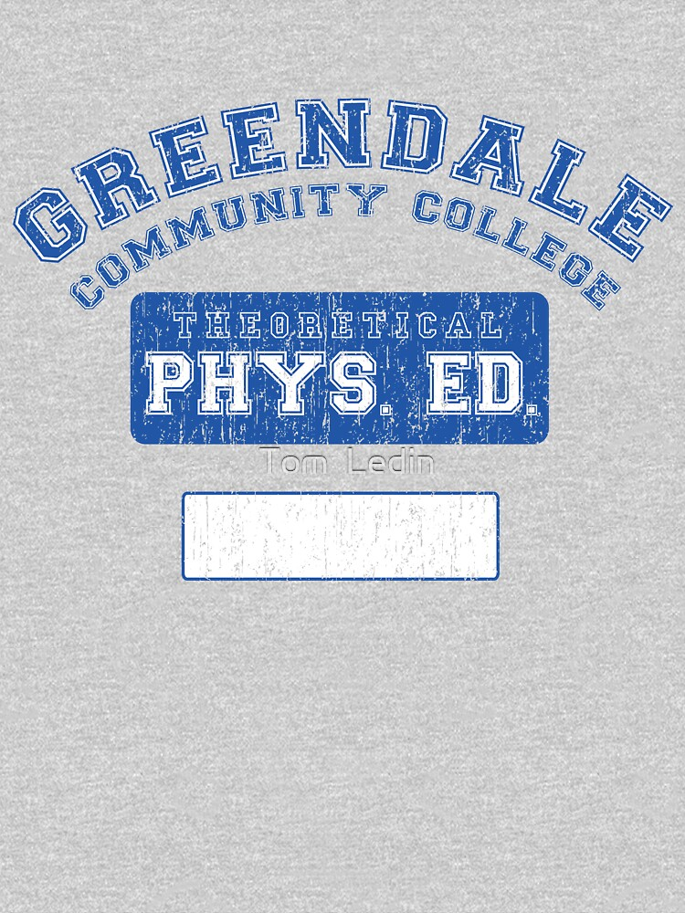 Greendale Theoretical Phys. Ed.  | Unisex T-Shirt