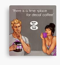 time and place for decaf Canvas Print