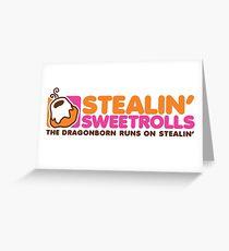 Stealin' Sweetrolls Greeting Card