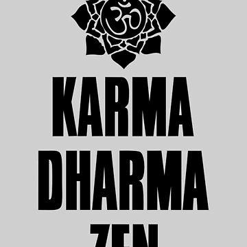 Karma Dharma Zen by Havesion