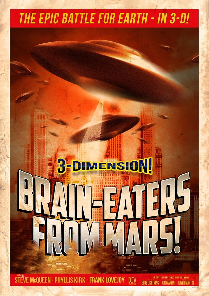 """""""Brain-Eaters from Mars"""" Retro, Sci-fi Movie Poster by BLTV"""