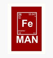 Fe (Iron) Man Art Print