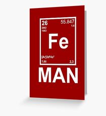 Fe (Iron) Man Greeting Card