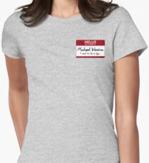 "Nametag Parody: Burn Notice - ""My Name Is Michael Westen"" Women's Fitted T-Shirt"