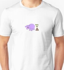 We All Poop Hippo Unisex T-Shirt