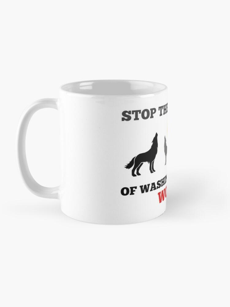 Alternate view of Save WA Wolves  Mug