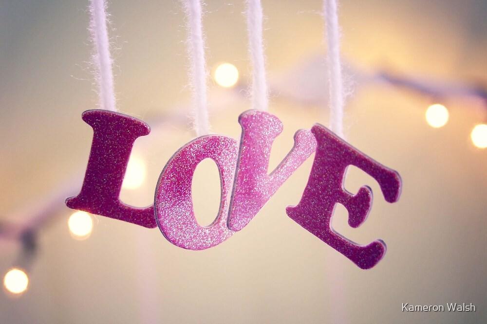LOVE by Kameron Walsh