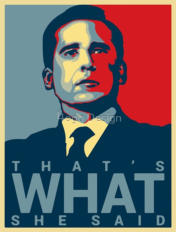 Thats What She Said Michael Scott The Office US Posters by