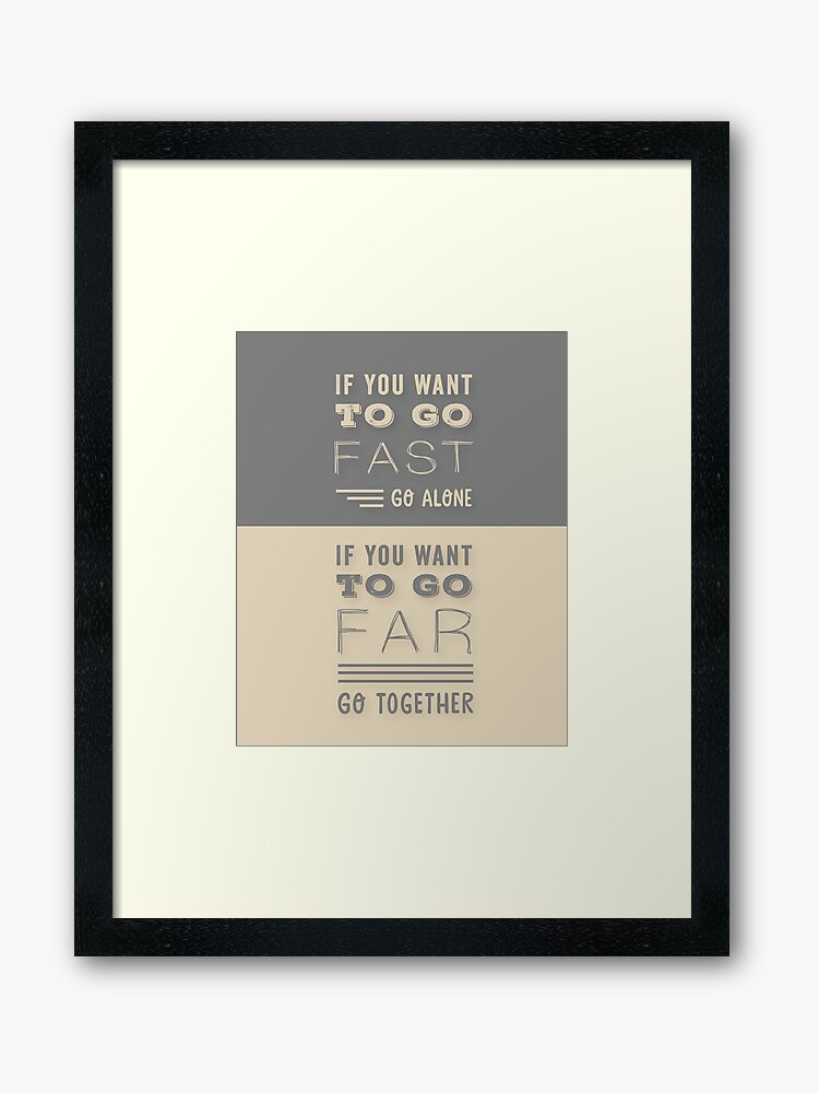 Grey And Beige Modern Typography Quote If You Want To Go Fast Go