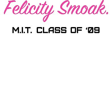 Felicity Smoak, M.I.T. Class of '09 by mustang1