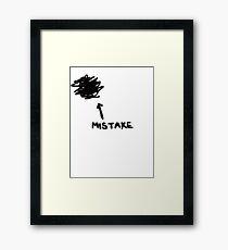 Mistake Framed Print