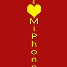 I Love MiPhone iPhone Case by eggnog