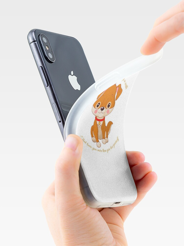 Alternate view of A Dog Is The Only Thing On Earth That Loves You More Than You Love Yourself iPhone Case & Cover