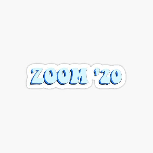 Zoom '20 Sticker Sticker