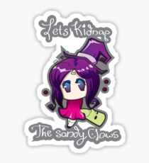 Kidnap Sandy Claws!! Sticker