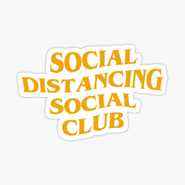 Social distancing social club Sticker