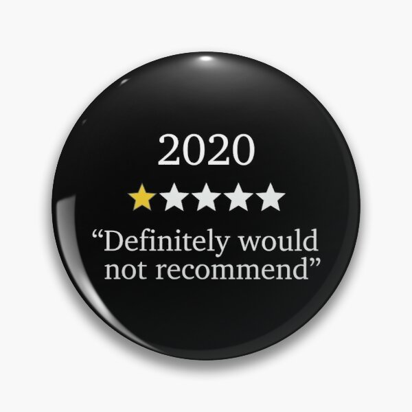 2020 One Star Rating - Would Not Recommend Pin